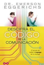 Descifra el Codigo de la Comunicacion by Emerson Eggerichs (2007, Paperback,...