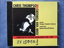 Chris Thompson - John Van Tongeren - Zu Leben To Live Dennis Russel Davies - CD