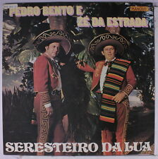 PEDRO BENTO & ZE DA ESTRADA: Seresteiro Da Lua LP (Brazil, '87, close to M-, sm