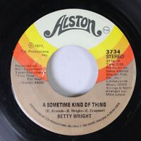 Soul 45 Betty Wright - A Sometime Kind Of Thing / You Can'T See For Looking On T