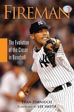 FIREMAN THE EVOLUTION OF A CLOSER by Fran Zimniuch (2010, Paperback)