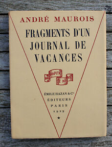 HAZAN ANDRE MAUROIS FRAGMENTS D'UN JOURNAL DE VACANCES 1929 EX sur Velin