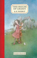 The House Of Arden (New York Review Children's Collection) by Nesbit, E., NEW Bo
