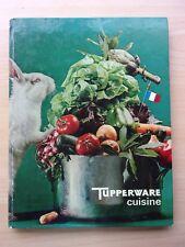 livre de recettes  - TUPPERWARE cuisine  1973