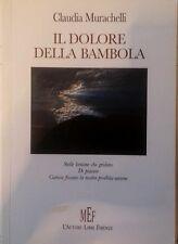 Il dolore della bambola - Claudia Murachelli - Poesie