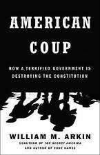 American Coup: Martial Life and the Invisible Sabotage of the Constitution