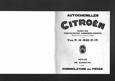 CITROEN  autochenille  type P.10   1929   (P.17)  reproduction notice technique
