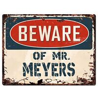 PP3180 Beware of MR. MEYERS Plate Chic Sign Home Store Wall Decor Funny Gift