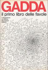 1969 – CARLO EMILIO GADDA, IL PRIMO LIBRO DELLE FAVOLE – SATIRA PARODIA COMICITÀ