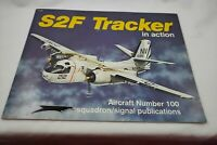 S2F Tracker in Action - Aircraft No. 100; Military; Quality Packaging