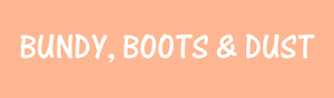Bundy, Boots and dust decal sticker ute BNS truck car  4 x 19.5cm in white
