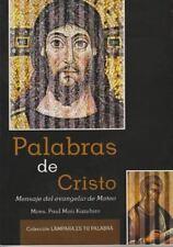 Palabras De Cristo: Mensaje Del Evangelio De Mateo (coleccion Lampara Es Tu P...