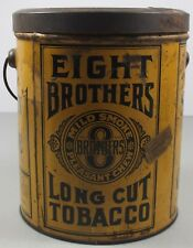 Eight Brothers Long Cut Round Pail Type Tobacco Tin ~Original Union Made Ticket