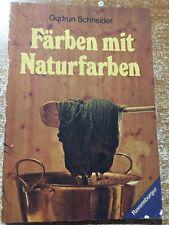 Farben mit Naturfarben Gudrun Schneider 1979 Ravensburger ( in tedesco )