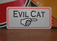 Evil Cat Metal Sign