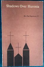 SHADOWS OVER HURONIA JESUITS FIRST NATIONS  CANADA  SIGNED