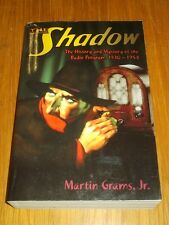 Shadow History Mystery Radio Program 1930-1954 (£150 amazon) (PB)< 9780982531112