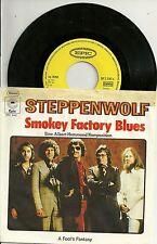 "Steppenwolf - Smokey Factory Blues (1975) GERMANY 7"""
