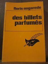 Floris Nogarede: Des Billets parfumés/ Le Masque N°1460, 1977