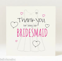 Hand Designed THANK YOU FOR BEING OUR Bridesmaid, Flower Girl,  etc CARD