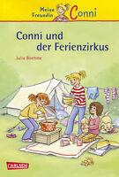Conni und der Ferienzirkus Meine Freundin Conni Band 19  Ab 7 Jahre +BONUS