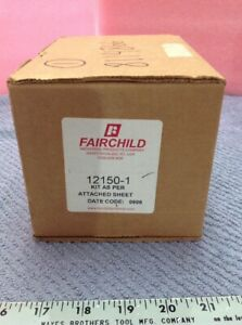 Fairchild 12150-1 Repair Kit New In Box
