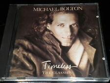 MICHAEL BOLTON - Timeless - The Classics - CD ÁLBUM - 10 Canciones-1992