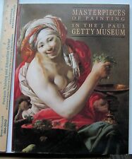 Masterpieces of Paintingin the J. Paul Getty Museum by Burton B. Fredericksen
