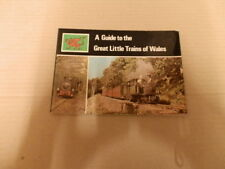 A Guide to the Great Little trains of Wales 1976