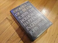 IDEOLOGY OF DEATH Holocaust SIGNED by John Weiss 1st Edition First Printing 1996