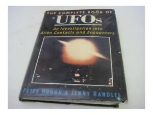 Complete Book of UFOs: An Investigation into Alien... by Randles, Jenny Hardback
