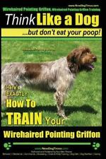 Here's Exactly How to Train Your Wirehaired Pointing Griffon