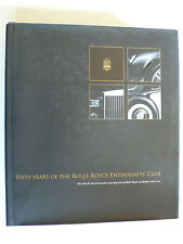 Buch - fifty years of the Rolls-Royce Enthusiasts' Club, 2007, 846 Seiten