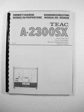 ONE NEW COPY TEAC A-2300SX REEL TO REEL TAPE DECK RECORDER OWNER'S MANUAL