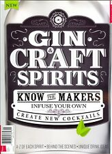 The Gin & Craft Spirits Book Issue 01 (2018) Know The Makers Infuse Your Own...