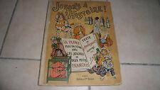 JOUONS A L'HISTOIRE ! - Illus Job - texte Montorgueil - Boivin Edit - 1933 - BE