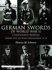 German Swords of World War II – Vol.2: Luftwaffe, Kriegsmarine, SA, SS