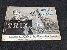 Trix Metallbaukasten  Anleitung Anleitungsbuch Band 2 Beschreibung Vorlage #419