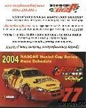 2004 Brendan Gaughan Jasper Engines Dodge Intrepid NASCAR schedule