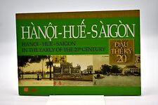 Hanoi-Hue-Saigon In The Early Of The 20th Century Tap Chi Xua & Nay Photos Book