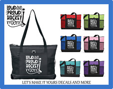 LOUD & PROUD HOCKEY MOM CUSTOM TOTE PURSE SCHOOL DIAPER SPORTS GYM BAG