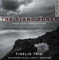 Fidelio Trio - The Piano Tuner: contemporary piano trios from Scotland [CD]