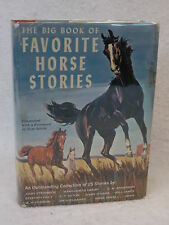 P. C. Braun THE BIG BOOK OF FAVORITE HORSE STORIES Platt c. 1965 SIGNED