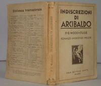 1932 WODEHOUSE INDISCREZIONI ARCIBALDO UMORISMO HUMOUR
