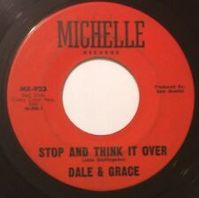 DALE & GRACE Stop And Think It Over/Bad Luck 45 Michelle