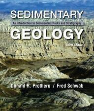 Sedimentary Geology by Fred Schwab and Donald R. Prothero (2013, Hardcover)