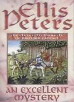 An Excellent Mystery (Cadfael Chronicles) By Ellis Peters