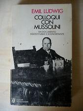 COLLOQUI CON MUSSOLINI - EMIL LUDWIG - MONDADORI 1970 1° ED. - A8