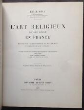 L'art religieux du XIIème siècle en France, de Émile Mâle - 7ème édition - 1931