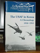 The USAF in Korea: A Chronology 1950-53, F-86 Sabre, Bombers, Squadrons